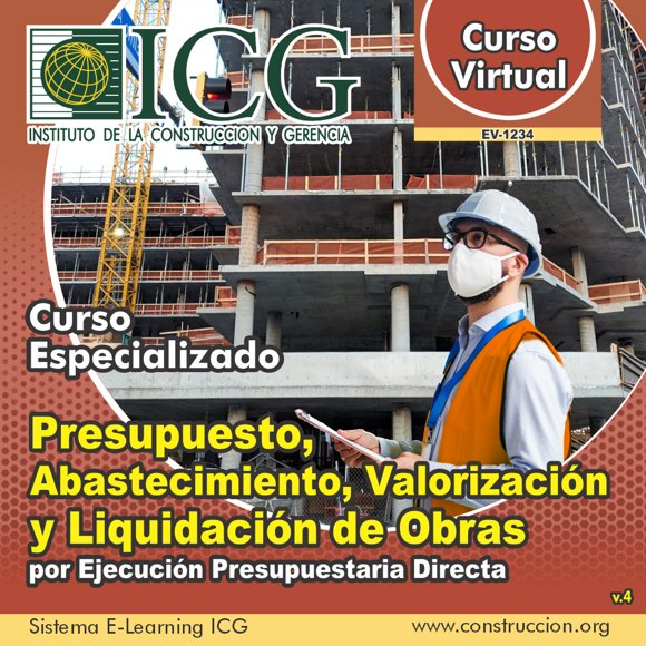 Presupuesto, Abastecimiento, Valorización y Liquidación de Obras por Ejecución Presupuestaria Directa